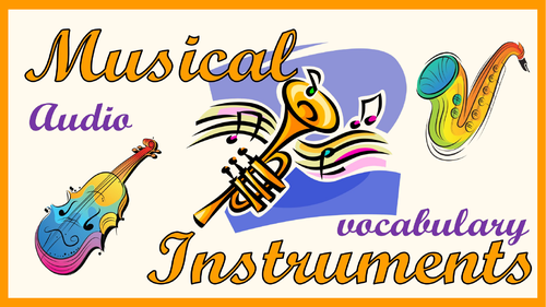 Musical instruments. Audio vocabulary.