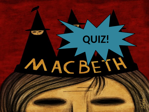 GCSE Revision Quiz - Macbeth