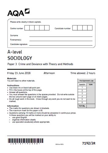 AQA Sociology Crime & Deviance 2018 & Marking Aid