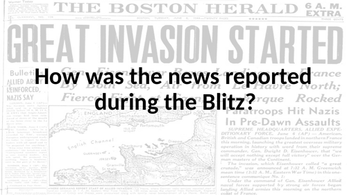 How was news reported in the Blitz?