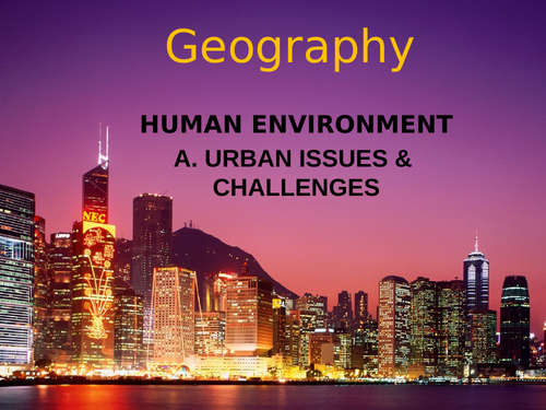 AQA GCSE Geography 3.2.1 Urban Issues & Challenges. Case Study; Sheffield