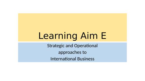 BTEC Business L3 Unit 5 International Business Learning Aim E