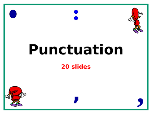 Punctuation PowerPoint - 20 slides!