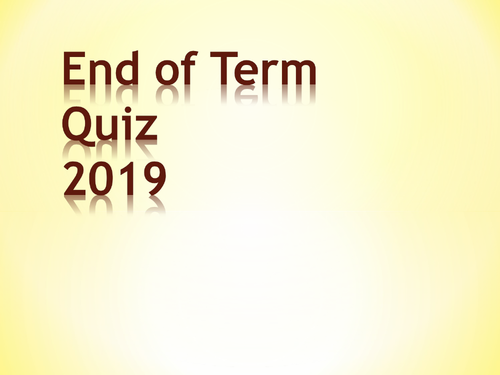 2019 End of Term Easter Quiz
