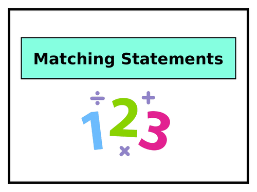 Year 3 Maths Warm Up: MATCHING STATEMENTS