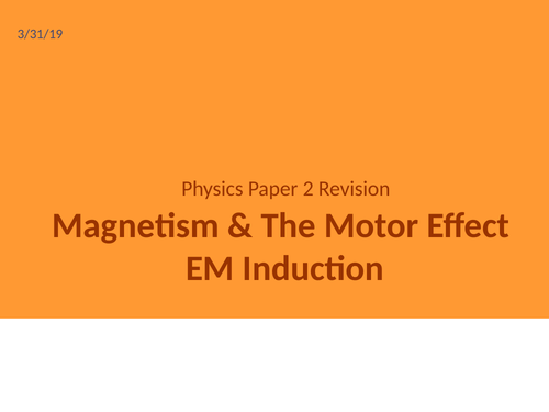 Motor Effect and EM Induction- Whole Topic GCSE Revision