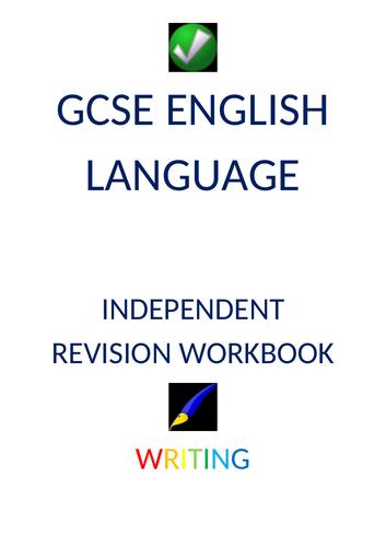 INDEPENDENT REVISION WORKBOOK (9-1 GCSE ENGLISH LANGUAGE - WRITING)