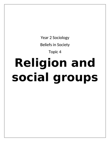 Topic 4- Religion and social groups (both essay plans and notes)