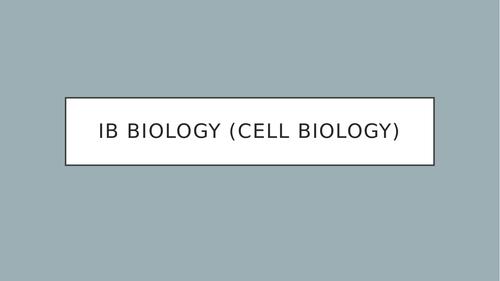 International Baccalaureate Biology- Cell Biology Powerpoint (350 slides!!) SAMPLE