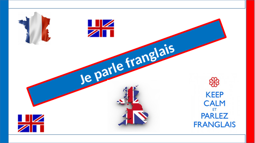 Je parle FRANGLAIS - support for foundation GCSE students