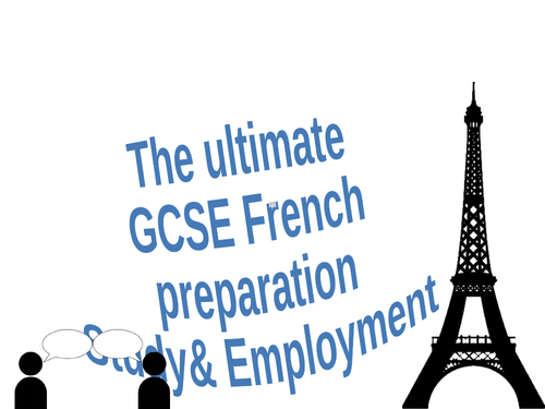 GCSE French Speaking & Writing:  School & Work