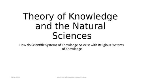 Theory of Knowledge and the Natural Sciences and Religion