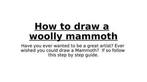 Instructions how to draw a woolly mammoth
