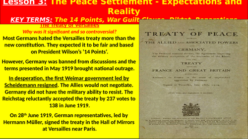 The Weimar Republic: The Treaty of Versailles Peace Settlement - Expectations and Realities