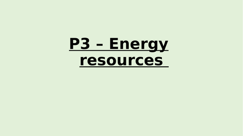 P3 - Energy resources summary
