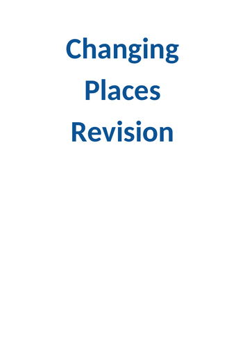 Changing Places Revision