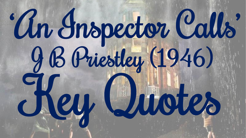 An Inspector Calls Key Quotes Display