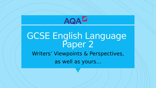 GCSE  English Language Session - Introduction to Perspectives