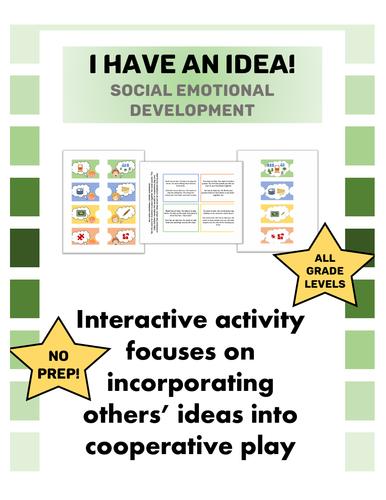 I Have An Idea! Cooperative Play Scenarios