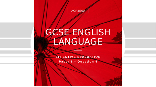GCSE English Language - Evaluation with Sample Answer & Videos Starter