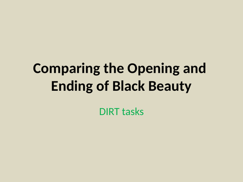 KS3 structure skills - comparing opening and ending Black Beauty