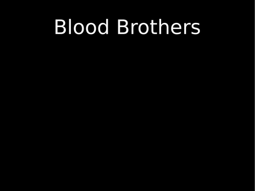 OCR Modern Texts Comparison - An Inspector Calls and Blood Brothers