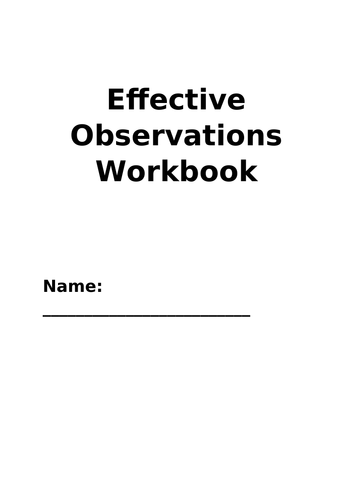 Writing effective observations - staff training presentation and workbook