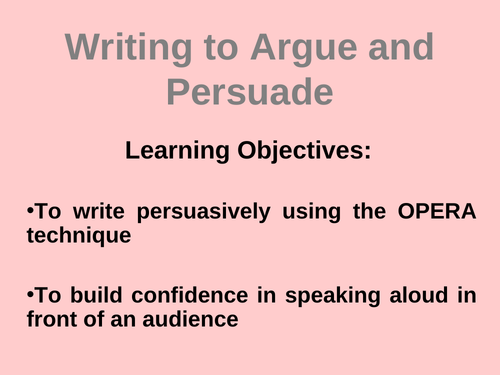 Writing to Argue and Persuade Powerpoint Presentation