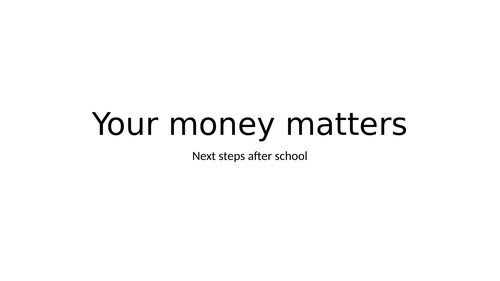 Year 9 and Year 10 introduction to money and colleges