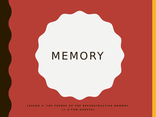AQA GCSE Psychology (New Spec) Lesson 4/6: Memory- Theory of reconstructive memory and Bartlett