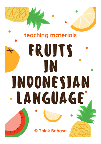 Fruits in Indonesian (Flashcards & Worksheets for Classroom Activities)