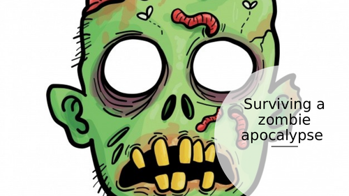 Year 6 - surviving a zombie apocalypse instructions. One week powerpoint