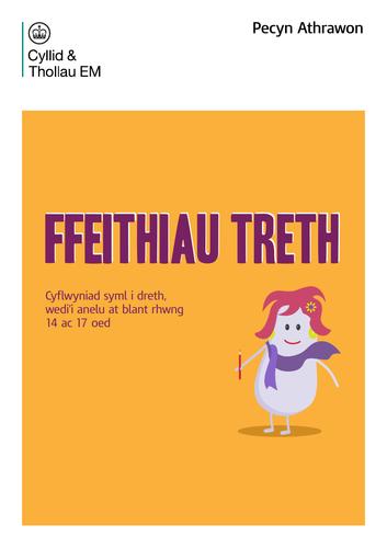 Ffeithiau Treth - Cyflwyniad syml i dreth, wedi'i anelu at blant rhwng 14 ac 17 oed