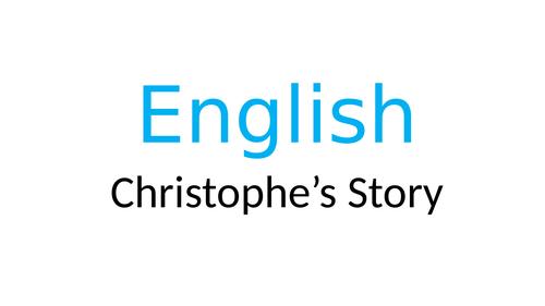Year 4: Christophe's Story -Literacy Evolve