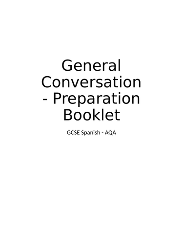 GCSE Spanish Speaking / Oral - Workbook for AQA General Conversation Preparation and Practice