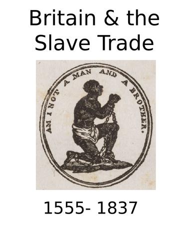 Timeline: Britain & the Slave Trade 1555 - 1833