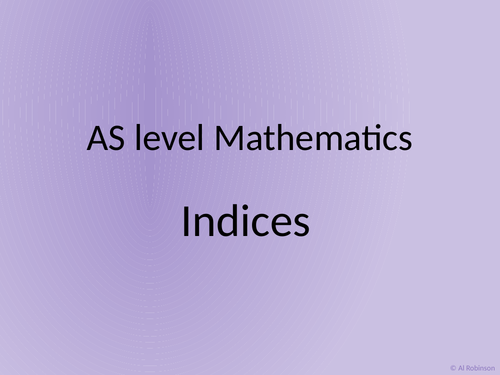 A level AS Mathematics Indices and Surds