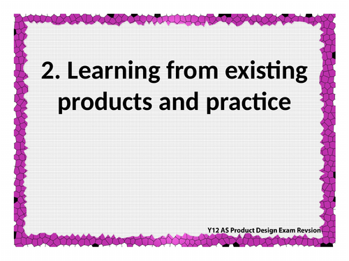 OCR A Level H406 1 Principles of Product Design exam revision Sec 2: Learning from existing products