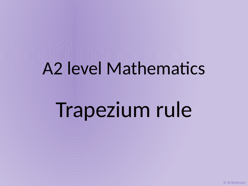 A level A2 Mathematics Trapezium rule and binomial expansion