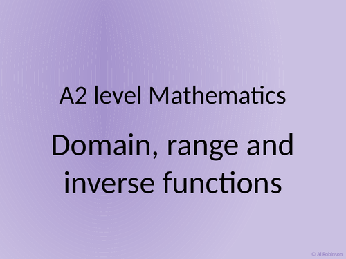 A level A2 Mathematics Radians, small angles, range domain and inverse functions