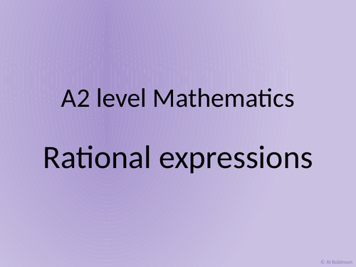 A level A2 Mathematics Rational expressions and modulus functions