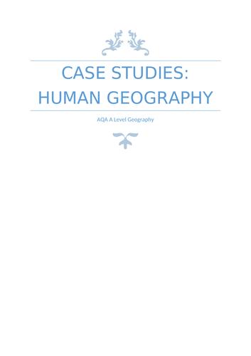 AQA A Level Human Geography Case Studies