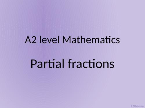 A level A2 Mathematics Partial fractions