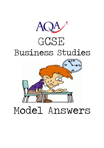 AQA GCSE Business Studies Model Answers for 'Assess' Questions