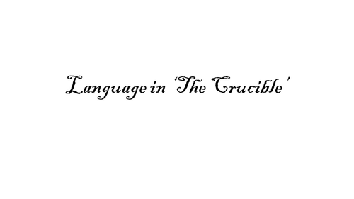 Powerpoint Lesson on Language in 'The Crucible'