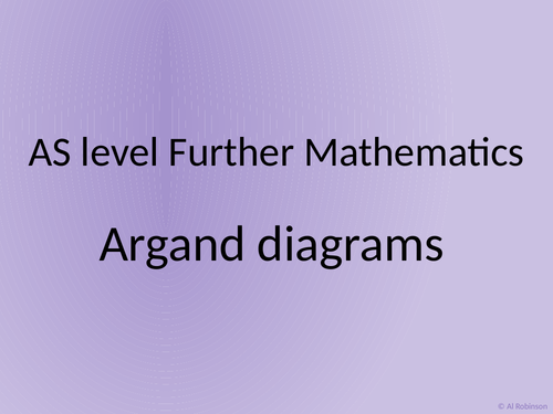 A level Further Maths Argand diagrams and complex roots