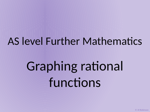 AS level Further Maths Rational functions