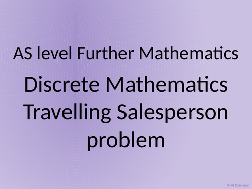 AS level Further Maths Discrete – Travelling salesperson problem