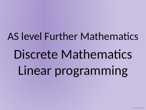 AS level Further Maths Discrete – Linear programming