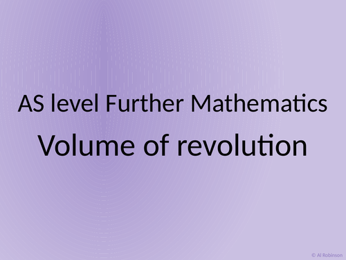 AS level Further Maths Volume of revolution and mean value of a function